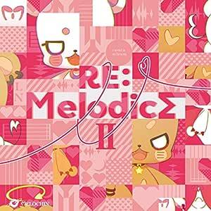 RE:MelodicsII