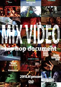 MIX VIDEO -hip hop document - [DVD]