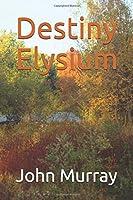 Destiny Elysium