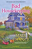 Bad Housekeeping: An Agnes and Effie Mystery