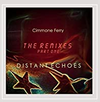 Distant Echoes (the Remixes Pt. 1)