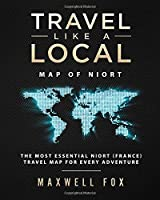 Travel Like a Local - Map of Niort: The Most Essential Niort (France) Travel Map for Every Adventure