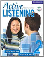 Active Listening 2 Student's Book with Self-study Audio CD by Steve Brown Dorolyn Smith(2006-09-11)