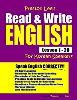 Preston Lee's Read & Write English Lesson 1 - 20 For Korean Speakers