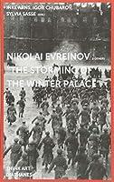 Nikolaj Evreinov & Others: The Storming of the Winter Palace (Think Art)
