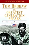 The Greatest Generation Speaks: Letters and Reflections 画像