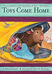 Toys Come Home: Being the Early Experiences of an Intelligent Stingray, a Brave Buffalo, and a Brand-New Someo