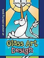 Glass Art Design: An Animal Coloring Book