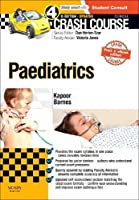 Crash Course Paediatrics Updated Print + eBook edition, 4e