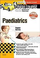 Crash Course Paediatrics Updated Print + eBook edition, 4e