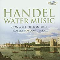 Handel: Water Music by Consort of London (2011-05-31)