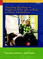 Teaching Reading to Students Who Are At-Risk or Have Disabilities: A Multi-Tier Approach (Pearson Custom Education)