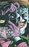 Batman: Killing Joke [ハードカバー] / Alan Moore (著); DC Comics (刊)