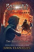 The Royal Ranger: The Red Fox Clan (Ranger's Apprentice: The Royal Ranger)