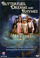 Butterflies Dreams & Rhymes [DVD] [Import]