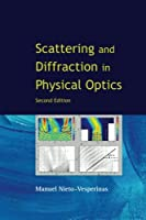 Scattering And Diffraction In Physical Optics (2Nd Edition)