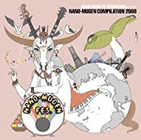 Presents Nano Mugen Compilation 08 by Asian Kung-Fu Generation (2008-07-09)