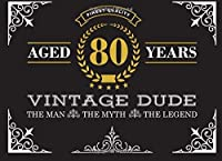 Aged 80 Years Vintage Dude: 80th Birthday Guest Book for Men The Man The Myth The Legend 80 Year Old Birthday Book [並行輸入品]