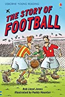 The Story of Football. Rob Lloyd Jones (Young Reading Series Two)