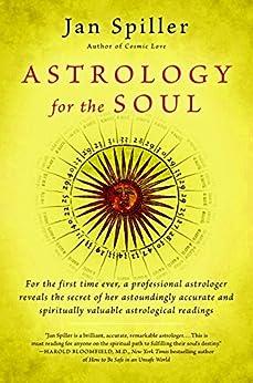 Astrology for the Soul (Bantam Classics) by [Spiller, Jan]