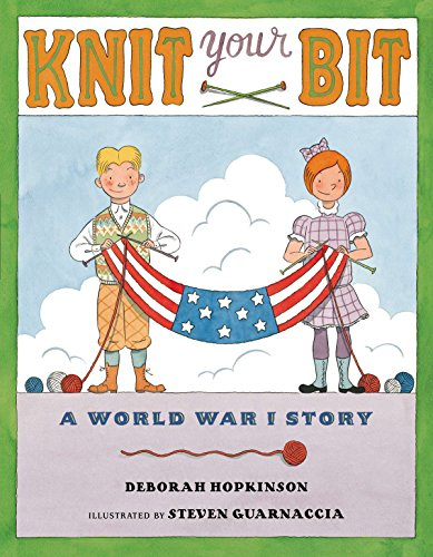 Knit Your Bit: A World War I Storyの詳細を見る