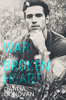 At War with a Broken Heart: A May-to-December MMM Romance by [Donovan, Dahlia]