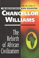 Rebirth of African Civilization