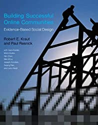 Building Successful Online Communities: Evidence-Based Social Design (The MIT Press) (English Edition)
