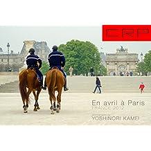 CRP FRANCE PARIS 2012 En avril à Paris