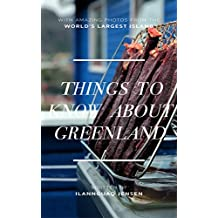 Things to know about Greenland