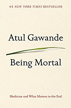 [Gawande, Atul]のBeing Mortal: Medicine and What Matters in the End