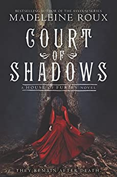 Court of Shadows (House of Furies Book 2) by [Roux, Madeleine]