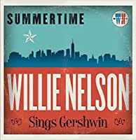 Summertime: Willie Nelson Sings Gershwin [Analog]