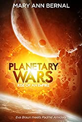 Planetary Wars  Rise of an Empire (English Edition)