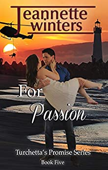 For Passion (Turchetta's Promise Book 5) by [Winters, Jeannette]