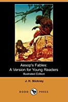 Aesop's Fables: A Version for Young Readers