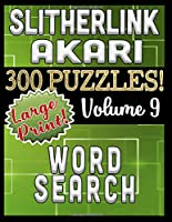 Slitherlink Akari Word Search 300 Large Print Puzzles: A Variety of Three Fun Logic Puzzles with Variable Difficulty (Variety Challenge Puzzle Series)