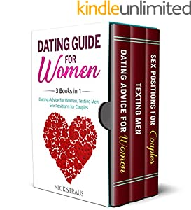 Dating Guide for Women: 3 Books in 1: Dating Advice for Women, Texting Men, Sex Positions for Couples (Mars & Venus Book 4) (English Edition)