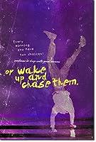 """逆立ちMotivational Poster 09"""" Wake Up And Chase Them。。。""""フォトプリントアートMotivation QuoteギフトHandstands Athletics体操Breakdancing 24 x 16 Inch (Limited)"""