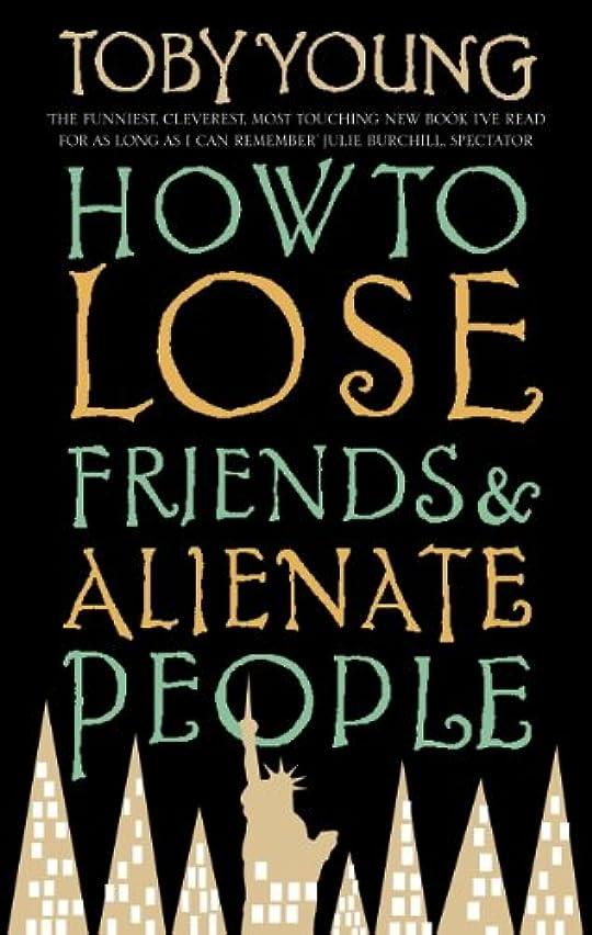 バタフライ警告する連鎖How To Lose Friends & Alienate People (Film Tie in) (English Edition)