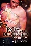 The Boy Who Belonged (English Edition)