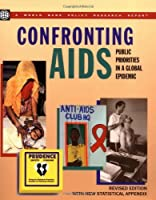Confronting AIDS: Public Priorities in a Global Epidemic (Policy Research Reports)【洋書】 [並行輸入品]