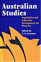Australian Studies: Acquisition and Collection Development for Libraries