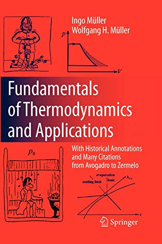 Download Fundamentals of Thermodynamics and Applications: With Historical Annotations and Many Citations from Avogadro to Zermelo 3642094112