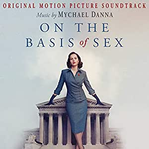 On The Basis Of Sex (Original Soundtrack)