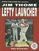 Jim Thome: Lefty Launcher (SUPERSTAR SERIES BASEBALL)