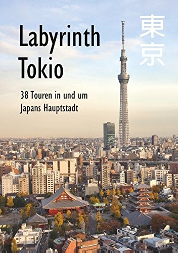 Labyrinth Tokio - 38 Touren in...