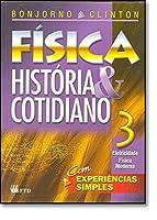 Fisica - Historia E Cotidiano - V. 03 (Nc)