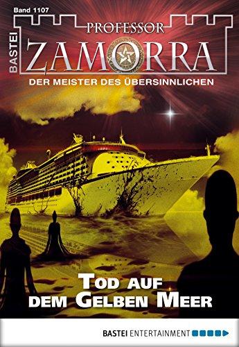 Professor Zamorra - Folge 1107: Tod auf dem Gelben Meer (German Edition)