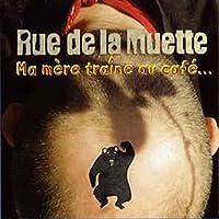 Ma Mere Traine Au Cafe